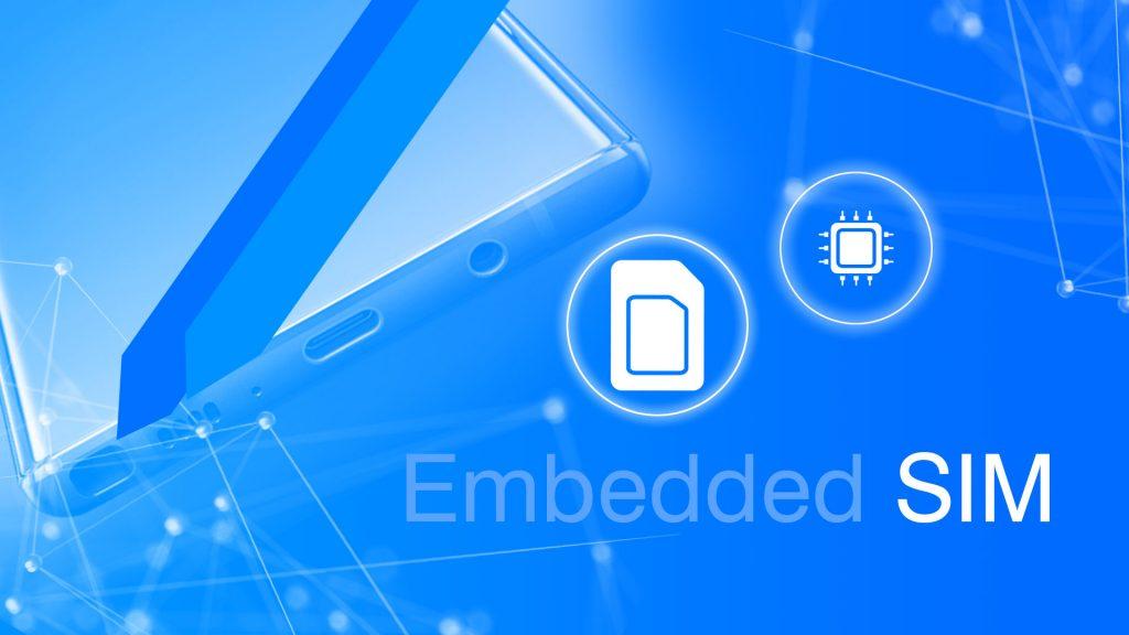 Embedded SIM eSIM eUICC E SIM 1024x576 - eSIM آینده ی سیم کارت هارا بهتر بشناسید